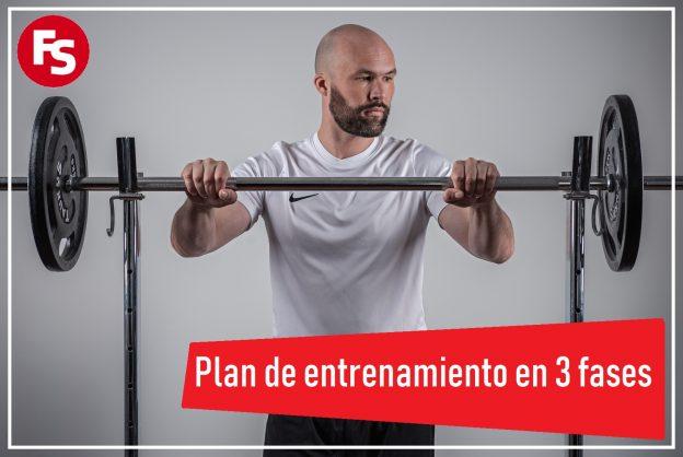 Plan de entrenamiento en 3 fases